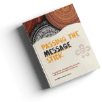 Photograph of a report with the title 'Passing the Message Stick'