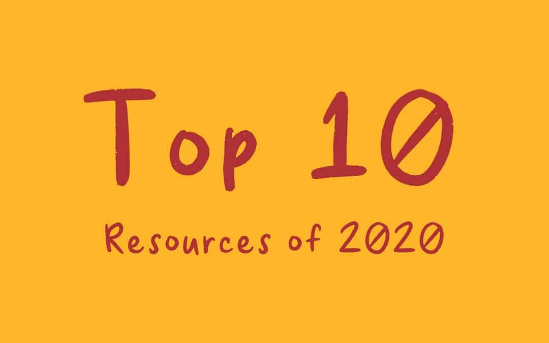 Top 10 Resources of 2020
