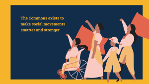 'The Commons exists to make social movements smarter and stronger' with an illustration of four women marching with flags.