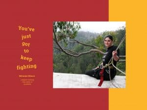 Miranda Gibson up in tree sit overlooking the Tasmanian forest. Quote says You've just to keep fighting