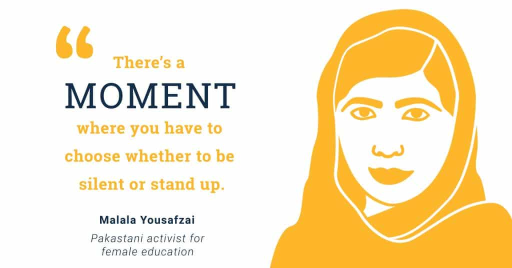 icon of Malala Yousafzai with her quote - There's a moment where you have to decide whether to be silent or stand up.