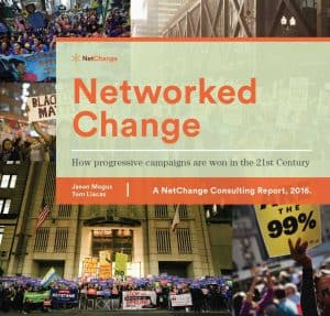 Cover of the report 'Networked Change: How progressive campaigns are won in the 21st Century'