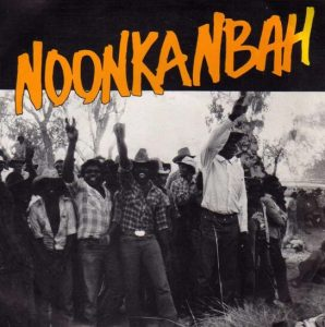 Noonkanbah record cover shows Australian Aboriginal protestors with some holding fists in the air.