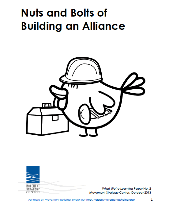 Title page of report - The nuts and bolts of building an alliance by the Movement Strategy Center. Featuring a drawing of a bird with a hard hat on and holding a toolkit.