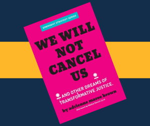Cover of the booklet We Will Not Cancel Us. The cover is bright pink with black text.