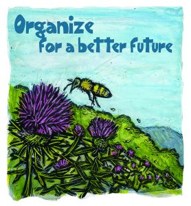 illustration of a bee and flower with text 'organize for a better future'